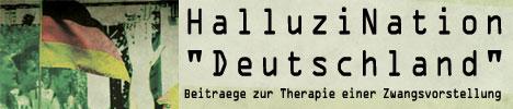 »HalluziNation Deutschland«